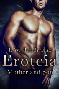 Erotica Stories - Erotcia Mother and Son