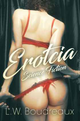 Erotica stories - Erotcia Science Fiction
