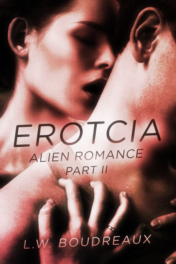 Erotcia Alien Romance Part II